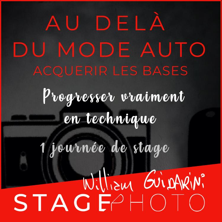 Stage Photo Au-delà du Mode Auto, avec William Guidarini