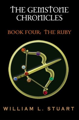 The Gemstone Chronicles Book Four: The Ruby