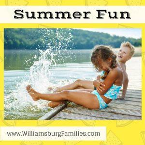 Summer Fun in Williamsburg, VA