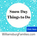 Snow Day Things to Do – including childcare options – Updated for Wed Jan 10th