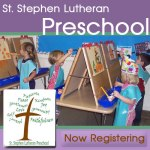 St. Stephen Lutheran Preschool Open House is Jan 27th - Now Registering Classes for threes, fours, and fives! Learn more: