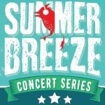 Summer Breeze Concerts