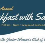 It's the big Breakfast with Santa Annual Event Dec 9th- Junior Woman's Club of Williamsburg – sign up before Dec 4th