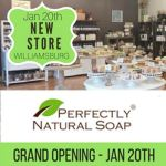 BIG NEWS – Perfectly Natural Soap is Opening its 2nd store. See their new store located in Williamsburg on January 20th