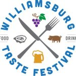 Williamsburg Taste Festival - a four-day foodie's delight of food, brews and music - April 19 - 22, 2018 - tickets on sale now