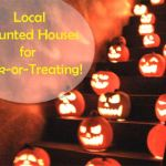 Local Haunted Houses for Trick or Treating on Halloween - You can add your house or neighborhood too!