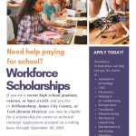 Workforce Scholarships for recent graduates, veterans or those with a GED