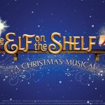 The Elf on the Shelf - Musical comes to Dominion Center - Carpenter Theatre on Dec 2, 2019