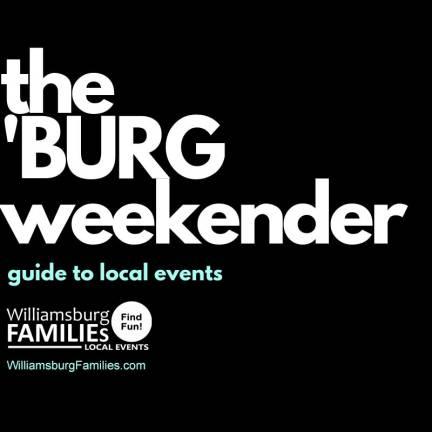 the-burg-weekender-williamsburg-families-eNewsletter