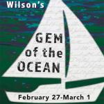 William and Mary Theatre presents Gem of the Ocean next as part of their 2019 - 2020 Season!