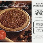 Holiday Pie Sale at Raleigh Tavern Bakery - Get your Thanksgiving Pie on Nov 25 - 27 - Learn More: