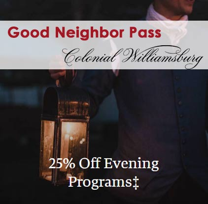 good-neigbor-pass-colonial-williamsburg-evening-program-discount