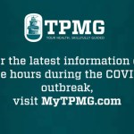 TPMG Office Closings and Office Hour Changes During COVID-19 Pandemic