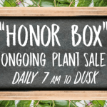 "Williamsburg Botanical Garden ""Honor Box"" Ongoing Plant Sale"