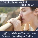 """""""It's OK if You're not OK Right Now"""" (ask for help)"""