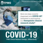 TPMG Clinical Research Division is  Looking for Eligible Patients for COVID-19 Investigational Treatment Trial