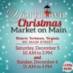 Yorktown Christmas Market on Main - Dec 5 & 6, 2020 - Yes, Santa will be there!