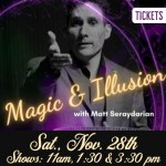 Magic & Illusion with Matt Seraydarian - Outdoor Show for All Ages - 3 Shows on Nov 28, 2020