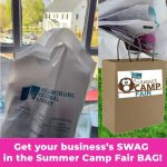 Advertise your business in our Summer Camp Fair Goodie Bags!  Learn more: