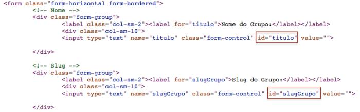 """html com formulario mostrando os dois inputs de texto, dando destaque ao atributo id que em um dos inputs recebe """"titulo"""" e em outro input recebe """"slguGrupo"""""""
