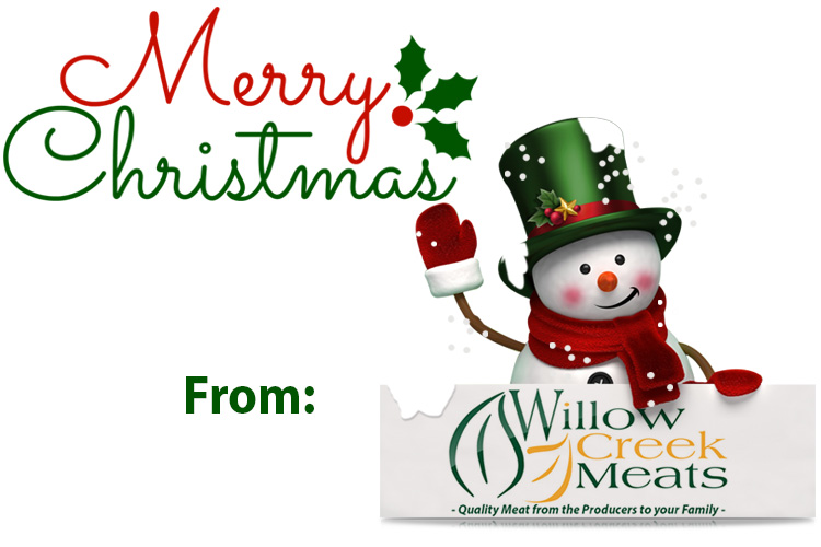 We Wish You A Willow Creek Meat Official Website