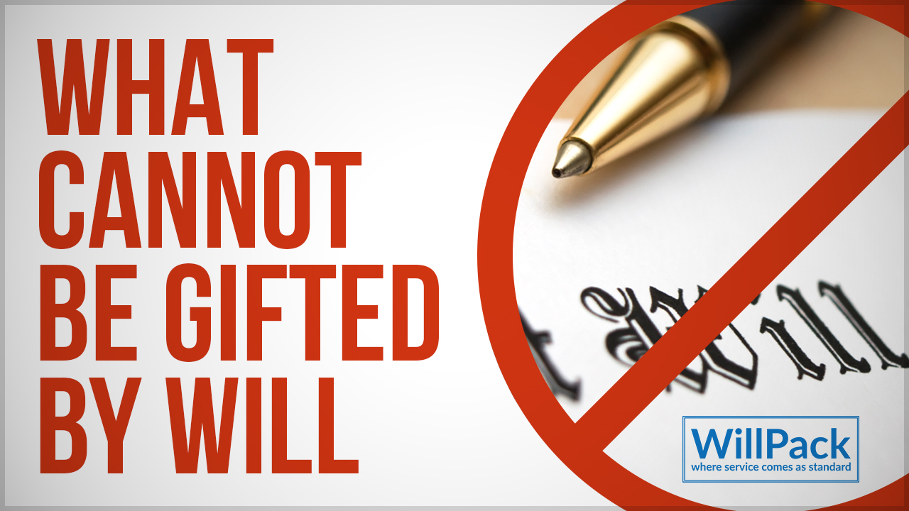 What Cannot be Gifted by a Will