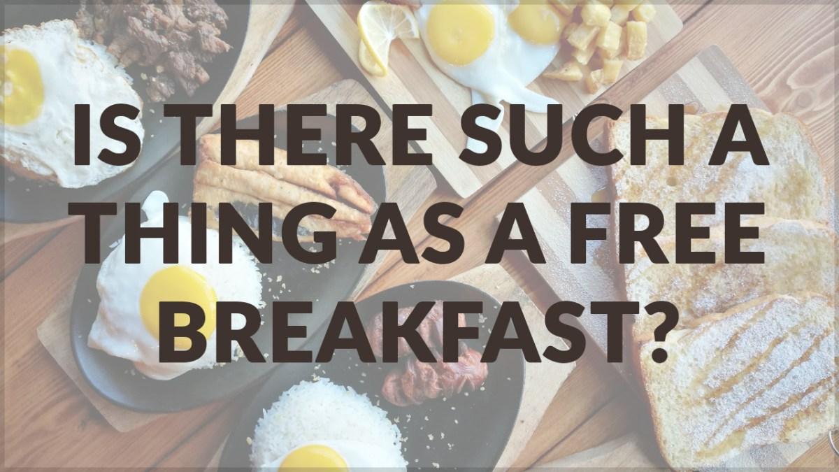 https://i1.wp.com/www.willwriters.com/wp-content/uploads/2018/03/Free-Breakfast.jpg?fit=1200%2C675&ssl=1