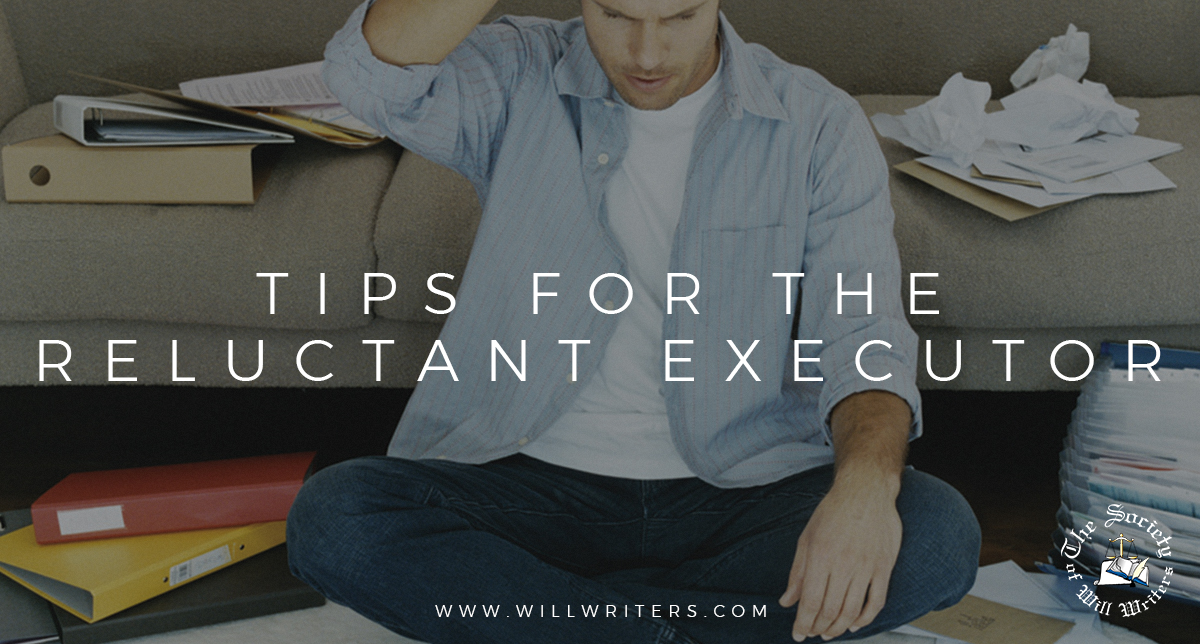 https://i1.wp.com/www.willwriters.com/wp-content/uploads/2019/09/Tips-for-the-reluctant-executor.jpg?fit=1200%2C644&ssl=1