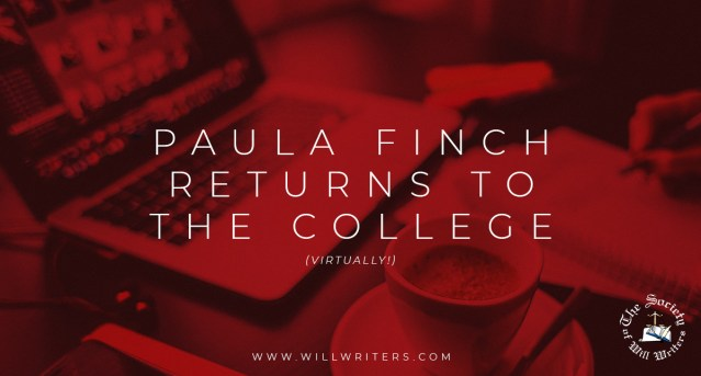 Paula Finch Returns to The College of Will Writing