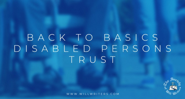 Back to Basics – Disabled Persons Trust