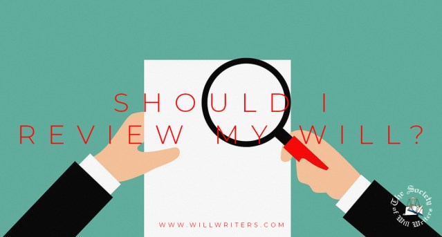 Should I Review My Will?