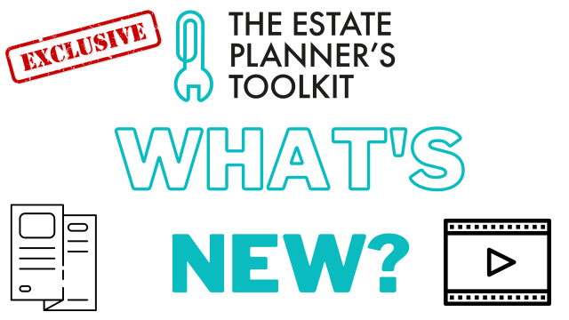 The Estate Planners Toolkit – What's new?