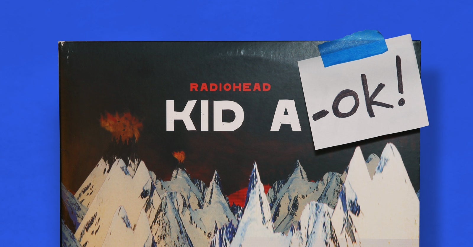 Listening To Radiohead S Kid A At The End Of The World Wilson S Media