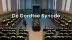 De Dordtse Synode (1618-1619)