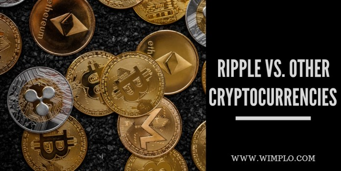 RIPPLE VS. OTHER CRYPTOCURRENCIES
