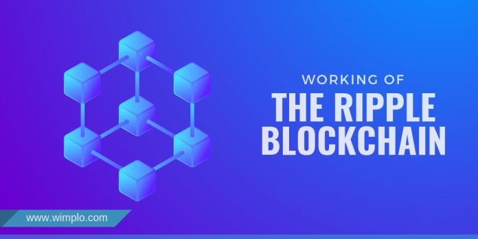 WORKING OF THE RIPPLE BLOCKCHAIN