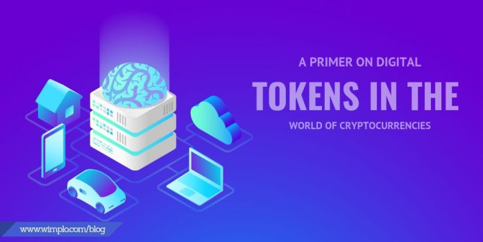 A PRIMER ON DIGITAL TOKENS IN THE WORLD OF CRYPTOCURRENCIES