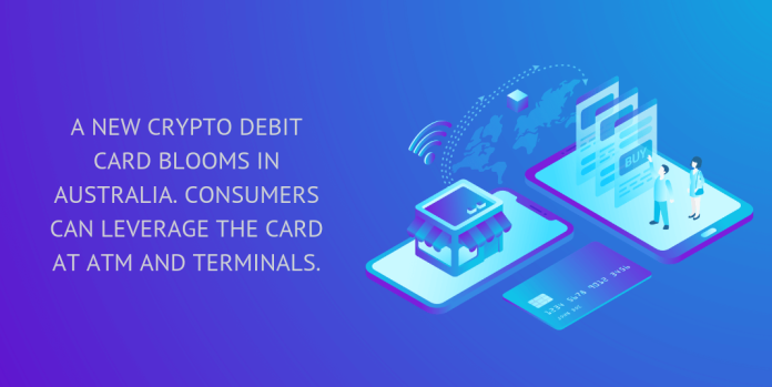 A new crypto debit card blooms in Australia. Consumers can leverage the card at ATMs and terminals.