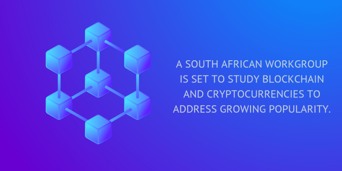 A South african workforce is set to study blockchain and digital coins to address growing popularity.