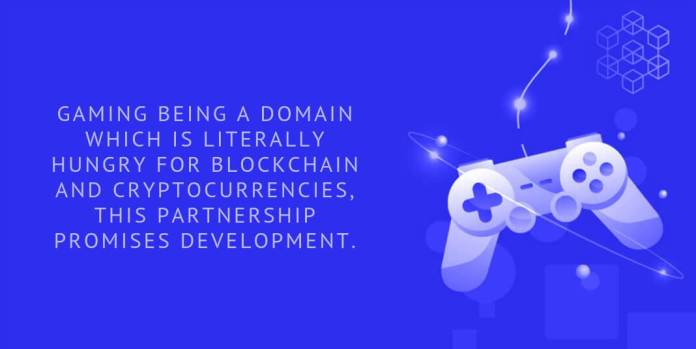Gaming being a domain which is literally hungry for blockchain and cryptocurrencies, this partnership promises development.