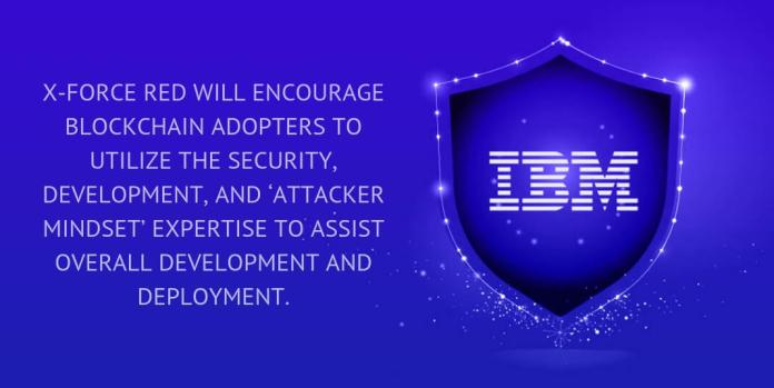 X-FORCE RED WILL ENCOURAGE BLOCKCHAIN ADOPTERS TO UTILIZE THE SECURITY, DEVELOPMENT, AND 'ATTACKER MINDSET' EXPERTISE TO ASSIST OVERALL DEVELOPMENT AND DEPLOYMENT.