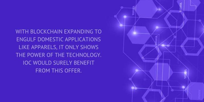WITH BLOCKCHAIN EXPANDING TO ENGULF DOMESTIC APPLICATIONS LIKE APPARELS, IT ONLY SHOWS THE POWER OF THE TECHNOLOGY.