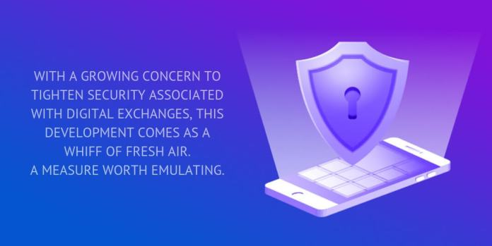 WITH A GROWING CONCERN TO TIGHTEN SECURITY ASSOCIATED WITH DIGITAL EXCHANGES, THIS DEVELOPMENT COMES AS A WHIFF OF FRESH AIR.