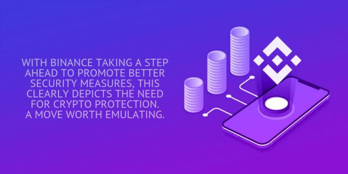 WITH BINANCE TAKING A STEP AHEAD TO PROMOTE BETTER SECURITY MEASURES, THIS CLEARLY DEPICTS THE NEED FOR CRYPTO PROTECTION.