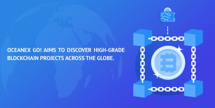 OceanEx GO! aims to discover high-grade blockchain projects across the globe