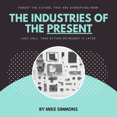 The Industries of the PRESENT