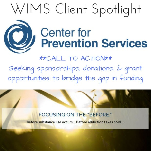 Center for Prevention Services WIMS Client Spotlight