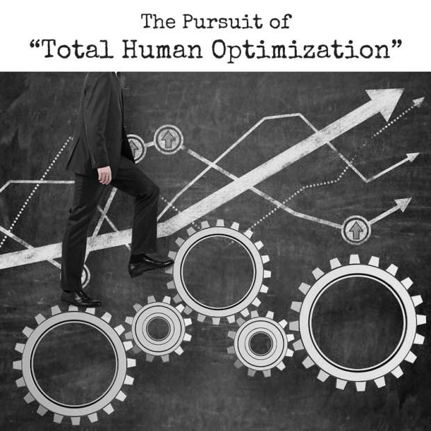 Total Human Optimization