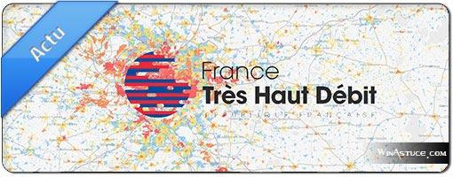 Carte du très haut débit en France et près de chez vous