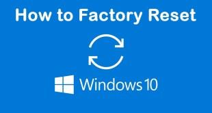 how to factory reset windows 10   Windows 10   Factory Reset